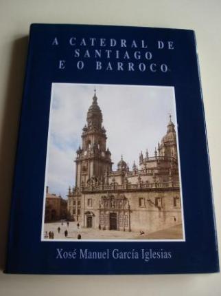A catedral de Santiago e o Barroco - Ver os detalles do produto