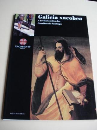 Xacobeo´ 99. Galicia xacobea. A revitalización dos Camiños de Santiago. Textos en galego - Ver os detalles do produto