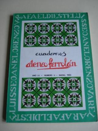 CUADERNOS ATENEO FERROLÁN. Ano III. Número II. Nadal 1983. Cuaderno dedicado a: Lorenzo Varela - Luis Seoane - Rafael Dieste - Ver os detalles do produto