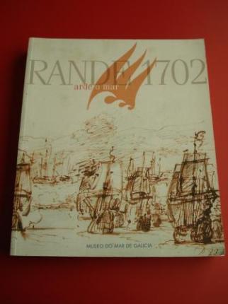 Rande 1702. Arde o mar. Catálogo Exposición Conmemorativa do III Centenario da Batalla de Rande. Vigo, 2002 - Ver os detalles do produto