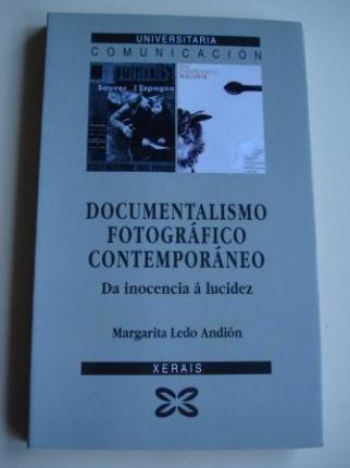 Documentalismo fotográfico contemporáneo. Da inocencia á lucidez - Ver os detalles do produto