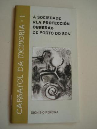 A sociedade La protección obrera de Porto do Son - Ver os detalles do produto