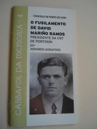 O fusilamento de David Mariño Ramos. Presidente da CNT de Portosín - Ver os detalles do produto