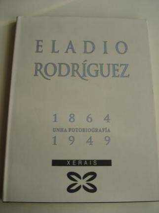 Eladio Rodríguez 1864-1949. Unha fotobiografía - Ver os detalles do produto