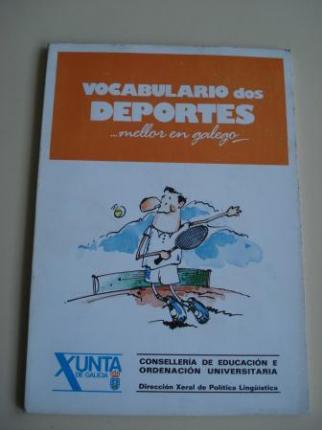Vocabulario dos deportes... mellor en galego   (Con vocabularios galego-castelán e castelán-galego)                         - Ver os detalles do produto
