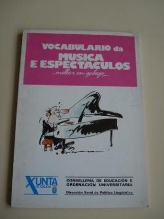 Vocabulario da música e espectáculos... mellor en galego   (Con vocabularios galego-castelán e castelán-galego) - Ver os detalles do produto