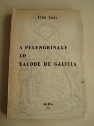 A pelengrinaxe ao Xacobe de Galicia - Ver os detalles do produto
