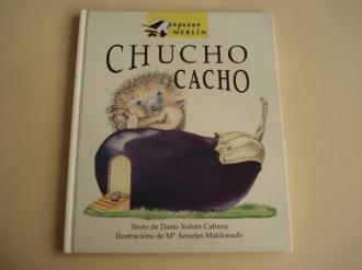 Chucho Cacho (Ilustradora: Mª Ánxeles Maldonado) - Ver os detalles do produto