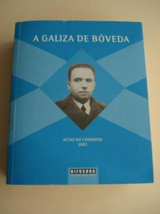 A Galiza de Bóveda. Actas do Congreso, 2003 - Ver os detalles do produto