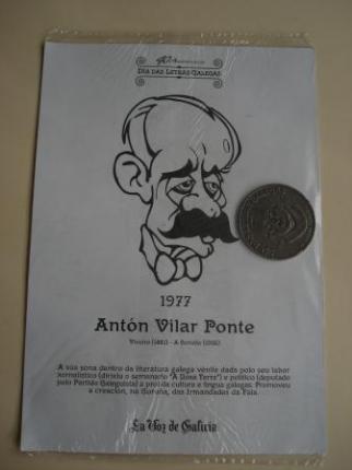 Antón Vilar Ponte / A. López Ferreiro. Medalla conmemorativa 40 aniversario Día das Letras Galegas. Colección Medallas Galicia ao pé da letra - Ver os detalles do produto