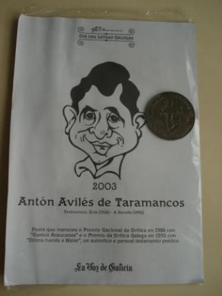 Antón Avilés de Taramancos. Medalla conmemorativa 40 aniversario Día das Letras Galegas. Colección Medallas Galicia ao pé da letra - Ver os detalles do produto
