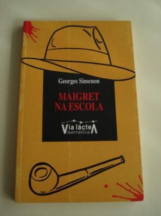 Maigret na escola (Tradución de X. M. Martínez Oca) - Ver os detalles do produto