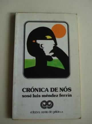 Crónica de nós (1ª edición) - Ver os detalles do produto