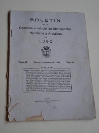 Boletín de la Comisión provincial de Monumentos Históricos y Artísticos de Lugo. Número 16. Cuarto trimestre de 1945 - Ver os detalles do produto