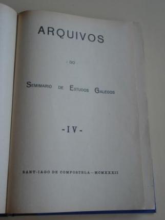 ARQUIVOS DO SEMINARIO DE ESTUDOS GALEGOS. Tomo IV (1ª edición, 1932) - Ver os detalles do produto