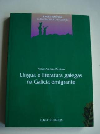 Lingua e literatura galegas na Galicia emigrante - Ver os detalles do produto