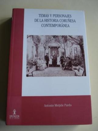 Temas y personajes de la historia coruñesa contemporánea  - Ver os detalles do produto