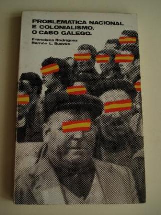 Problématica nacional e colonialismo. O caso galego - Ver os detalles do produto