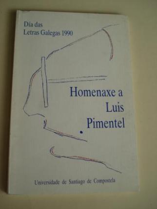 Homenaxe a Luis Pimentel. Día das Letras Galegas 1990 - Ver os detalles do produto