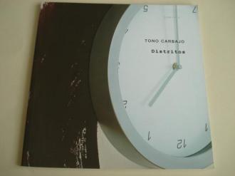 TONO CARBAJO. `Distritos´. Catálogo Exposición Galería SCQ, Santiago de Compostela 2004 - Ver os detalles do produto
