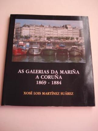 As galerías da Mariña. A Coruña 1869 -1884 - Ver os detalles do produto
