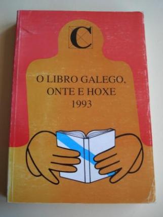 O libro galego, onte e hoxe. 1993. Catálogo da Exposición bibliográfica, Santiago de Compostela, 1995 - Ver os detalles do produto
