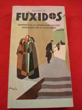 Fuxidos. Memorias de un republicano gallego perseguido por el franquismo - Ver os detalles do produto