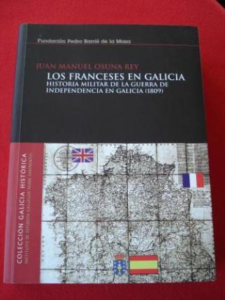 Los franceses en Galicia. Historia militar de la Guerra de Independencia en Galicia (1809) - Ver os detalles do produto