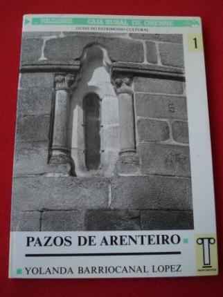 Pazos de Arenteiro: Guías do Patrimonio Cultural, nº 1 (Texto en español) - Ver os detalles do produto