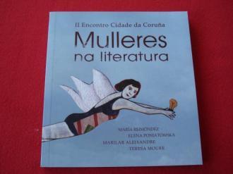 II Encontro Cidade da Coruña: Mulleres na literatura. María Reimónez - Elena Poniatowska - Marilar Aleixandre - Teresa Moure - Ver os detalles do produto