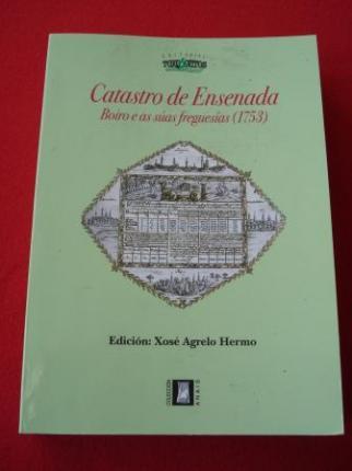 Catastro de Ensenada. Boiro e as súas freguesías (1753). Edición de Xosé Agrelo Hermo - Ver os detalles do produto
