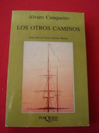 Los otros caminos (Selección de César Antonio Molina) - Ver os detalles do produto