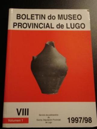 Boletín do Museo Provincial de Lugo. VIII. Vol. 1/1997-1998 - Ver os detalles do produto