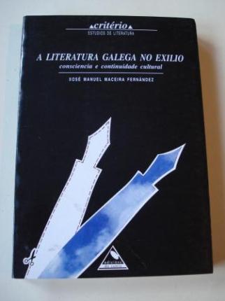 A literatura galega no exilio. Consciencia e continuidade cultural - Ver os detalles do produto