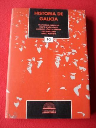 Historia de Galicia (Francisco Carballo - Anselmo López Careira - Felipe-Senén López - Luis Obelleiro - Bieito Alonso) - Ver os detalles do produto