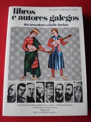 Libros e autores galegos dos trovadores a Valle-Inclán - Ver os detalles do produto