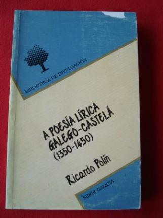A poesía lírica galego-castelá (1350-1450) - Ver os detalles do produto