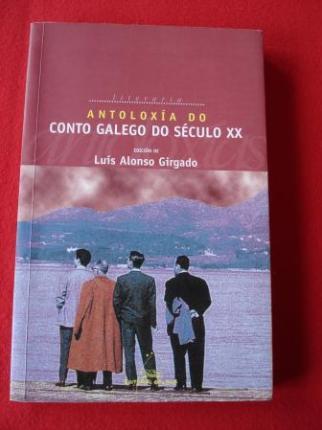 Antoloxía do conto galego do século XX (Edición de Luís Alonso Girgado) - Ver os detalles do produto