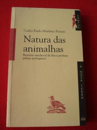 Natura das animalhas. Bestiario medieval da lírica profana galego-portuguesa - Ver os detalles do produto