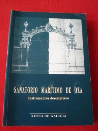 Sanatorio marítimo de Oza. Instrumento descriptivos (Texto en español) - Ver os detalles do produto