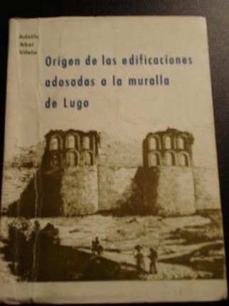 Origen de las edificaciones adosadas a la muralla de Lugo - Ver os detalles do produto