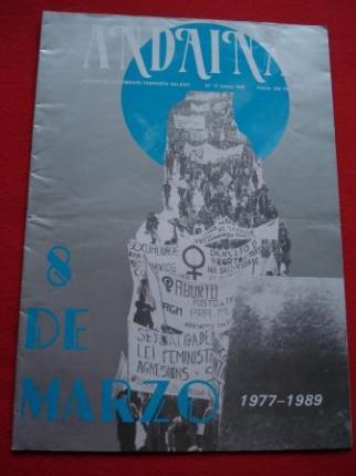 ANDAINA. Revista do Movimento Feminista. 1ª época. Nº 17. Marzo 1989. Monográfico 8 de Marzo 1977-1989 - Ver os detalles do produto