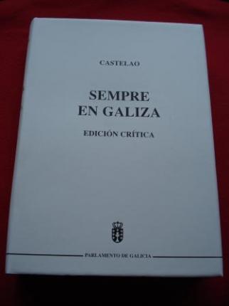 Sempre en Galiza. Edición crítica (Coordinador Ramón Máiz) - Ver os detalles do produto