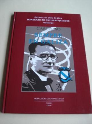Sempre en Galiza. Castelao. Carpeta de Obra Gráfica Homenaxe de Artistas Galegos. Catálogo  - Ver os detalles do produto