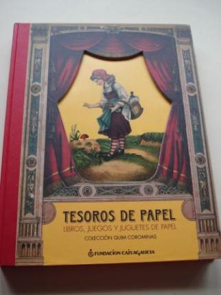 Tesoros de papel. Libros, juegos y juguetes de papel. Colección Quim Corominas. Catálogo Exposición Fundación Caixa Galicia - Ver os detalles do produto