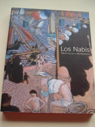 LOS NABIS. PROFETAS DE LA MODERNIDAD. Catálogo Exposición Kiosko Alfonso, A Coruña, 2007 (Texto en español) - Ver os detalles do produto