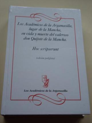 Sonetos y epitafios de Los Académicos de la Argamasilla, lugar de la Mancha, en vida y muerta del valeroso don Quijote de la Mancha. Hoc scripserunt (edición políglota, 42 idiomas) - Ver os detalles do produto
