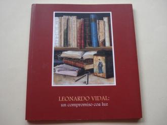 LEONARDO VIDAL: un compromiso coa luz. Catálogo Exposición Centro Cultural Provincial de Ourense, 2003 - Ver os detalles do produto