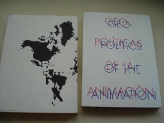 Geopolíticas de la animación / Geopolitics of the animation. Catálogo exposición Centro Andaluz de Arte Contemporáneo, 2007 - MARCO, Vigo 2008 (Textos en español- inglés) - Ver os detalles do produto