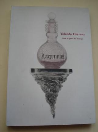 YOLANDA HERRANZ. Pese al paso del tiempo. Catálogo Exposición. Salamanca, 2007 - Ver os detalles do produto